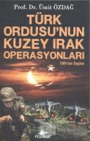 Türk Ordusu'nun Kuzey Irak Operasyonları