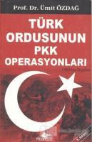 Türk Ordusunun PKK Operasyonları 1983-2007