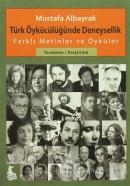 Türk Öykücülüğünde Deneysellik