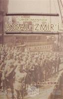 Türk Romanında İşgal İzmir'i