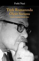 Türk Romanında Ölçüt Sorunu Eleştiri Günlüğü (1980 - 1986)