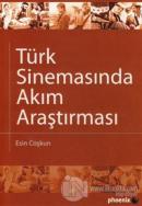 Türk Sinemasında Akım Araştırması