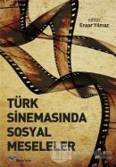 Türk Sinemasında Sosyal Meseleler