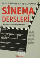 Türk Sineması'nın Ustalarından Sinema Dersleri