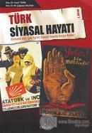 Türk Siyasal Hayatı 1. Kitap