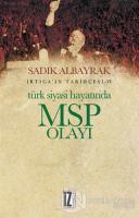 Türk Siyasi Hayatında MSP Olayı