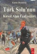 Türk Solunun Kırsal Alan Faaliyetleri