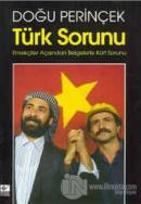 Türk Sorunu Emekçiler Açısından Belgelerle Kürt Sorunu