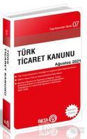Türk Ticaret Kanunu Ağustos 2021