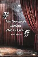 Türk Tiyatrosunda Uyarlama (1860-1923)