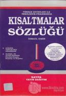 Türkçe Çevirileri ile İngilizce - Fransızca Kısaltmalar Sözlüğü