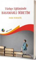 Türkçe Eğitimde Basamaklı Öğretim