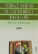 Türkçe Kur'an ve Cumhuriyet İdeolojisi