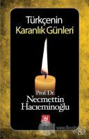 Türkçenin Karanlık Günleri