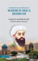 Türkistan'da Ceditçilik ve Mahmud Hoca Behbudi