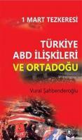 Türkiye ABD İlişkileri ve Ortadoğu