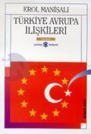 Türkiye Avrupa İlişkileri