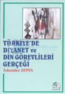 Türkiye'de Diyanet ve Din Görevlileri Gerçeği