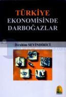 Türkiye Ekonomisinde Darboğazlar
