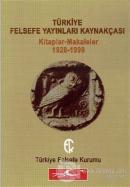 Türkiye Felsefe Yayınları Kaynakçası