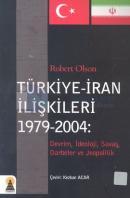 Türkiye - İran İlişkileri 1979-2004