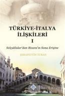 Türkiye-İtalya İlişkileri 1 (Ciltli)