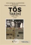 Türkiye Öğretmenler Sendikası Tarihi 1965-1971 1.Cilt