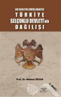Türkiye Selçuklu Devleti'nin Dağılışı