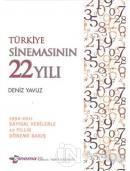 Türkiye Sineması'nın 22 Yılı