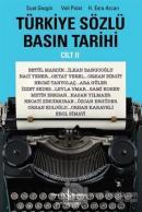 Türkiye Sözlü Basın Tarihi - Cilt II