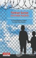 Türkiye Suriye Sınırındaki Hayatlar