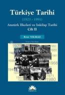 Türkiye Tarihi - Atatürk İlkeleri ve İnkılap Tarihi Cilt: 2