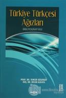 Türkiye Türkçesi Ağızları Bibliyografyası