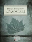 Türkiye Türkçesinde Atasözleri (Ciltli)