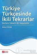 Türkiye Türkçesinde İkili Tekrarlar