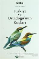 Türkiye ve Ortadoğu'nun Kuşları (Ciltli)