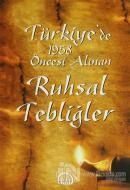 Türkiye'de 1958 Öncesi Alınan Ruhsal Tebliğler