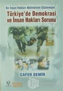 Türkiye'de Demokrasi ve İnsan Hakları Sorunu