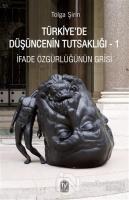 Türkiye'de Düşüncenin Tutsaklığı 1