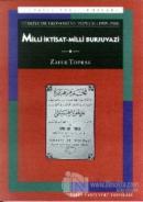 Türkiye'de Ekonomi ve Toplum Milli İktisat - Milli Burjuvazi (1908-1950)