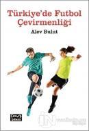 Türkiye'de Futbol Çevirmenliği