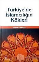 Türkiye'de İslamcılığın Kökleri