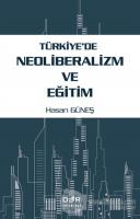 Türkiye'de Neoliberalizm ve Eğitim