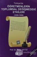 Türkiye'de Öğretmenlerin Toplumsal Değişmedeki Etkileri