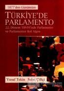 Türkiye'de Parlamento 1877'den Günümüze