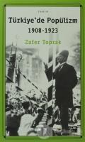 Türkiye'de Popülizm 1908 - 1923