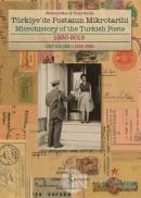 Türkiye'de Postanın Mikrotarihi - Microhistory of the Turkish Posts (Ciltli)