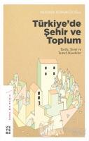 Türkiye'de Şehir ve Toplum