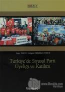 Türkiye'de Siyasal Parti Üyeliği ve Katılım