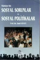 Türkiye'de Sosyal Sorunlar ve Sosyal Politikalar
